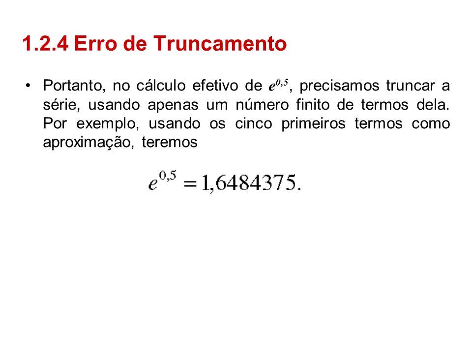 1.2.4 Erro de Truncamento