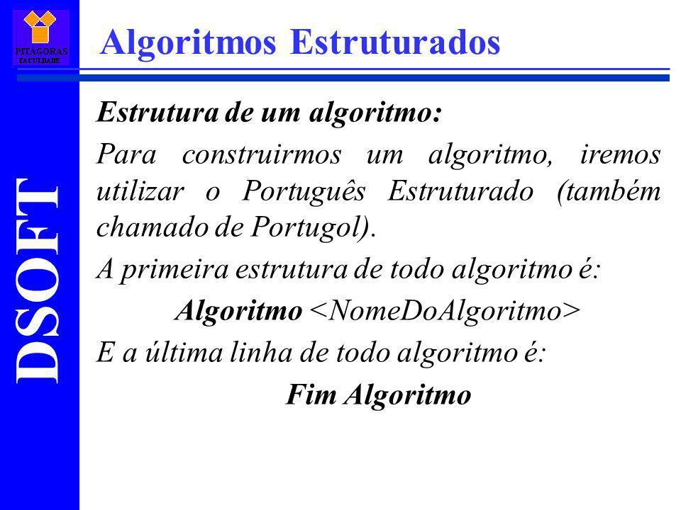 Algoritmo <NomeDoAlgoritmo>