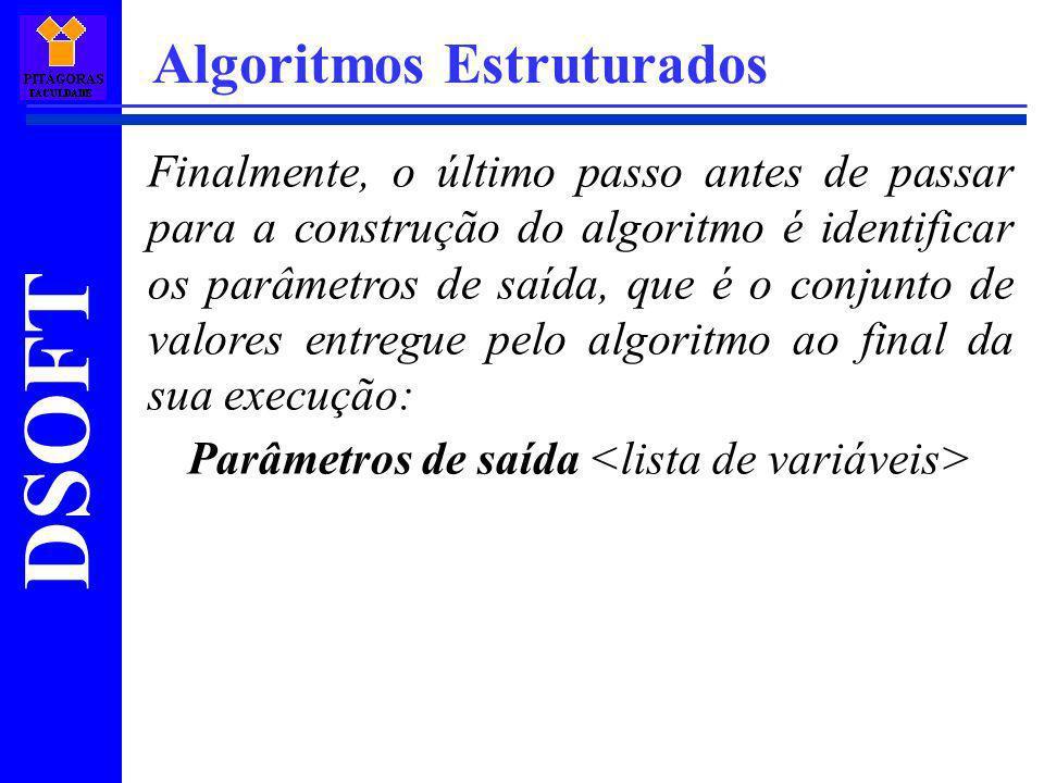 Parâmetros de saída <lista de variáveis>