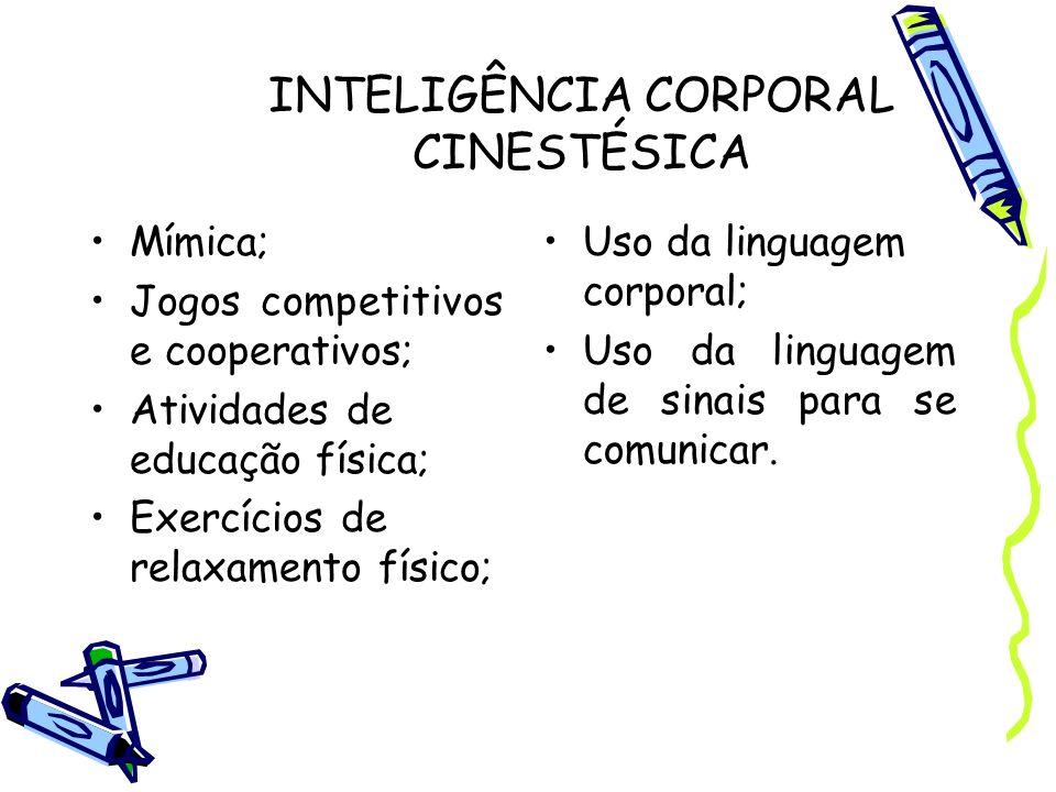 INTELIGÊNCIA CORPORAL CINESTÉSICA