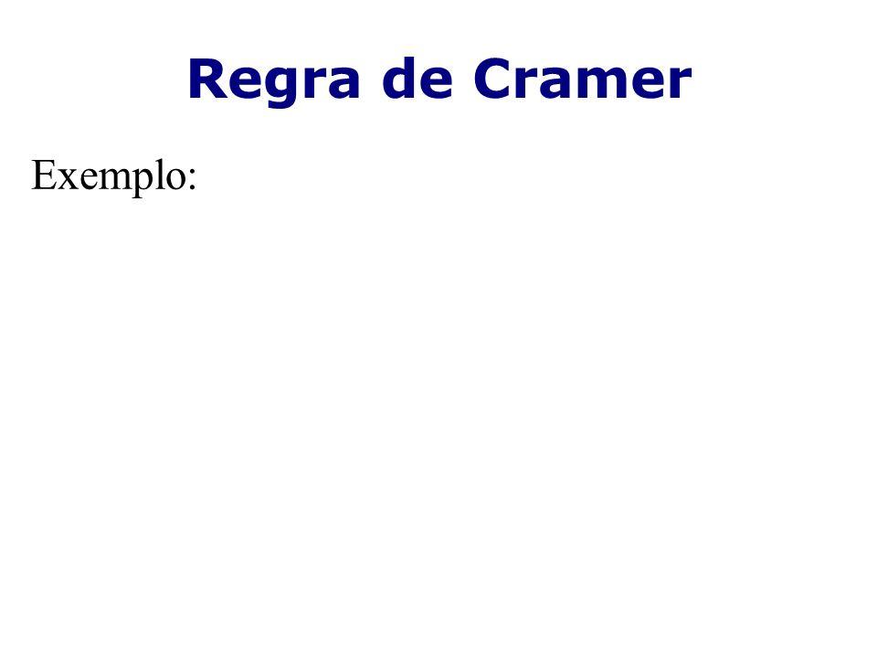 Regra de Cramer Exemplo: