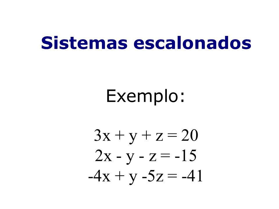 3x + y + z = 20 2x - y - z = -15 -4x + y -5z = -41