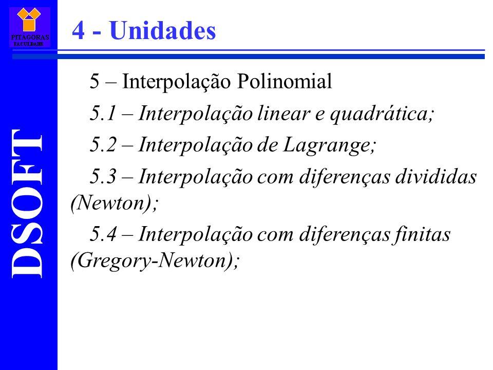 4 - Unidades 5 – Interpolação Polinomial