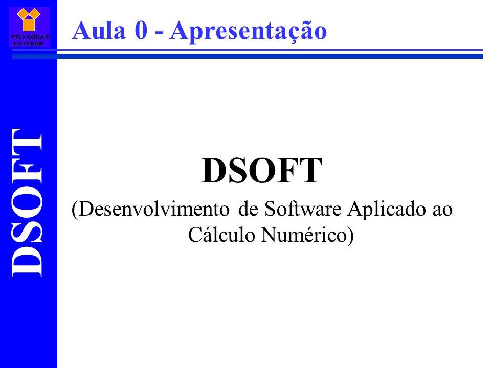 (Desenvolvimento de Software Aplicado ao Cálculo Numérico)