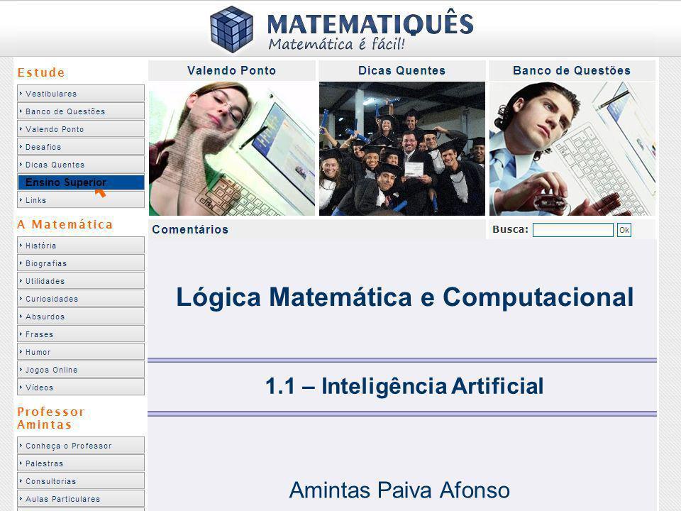 Lógica Matemática e Computacional 1.1 – Inteligência Artificial