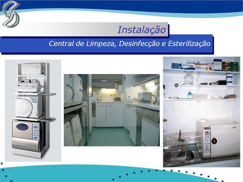 Instalação Central de Limpeza, Desinfecção e Esterilização