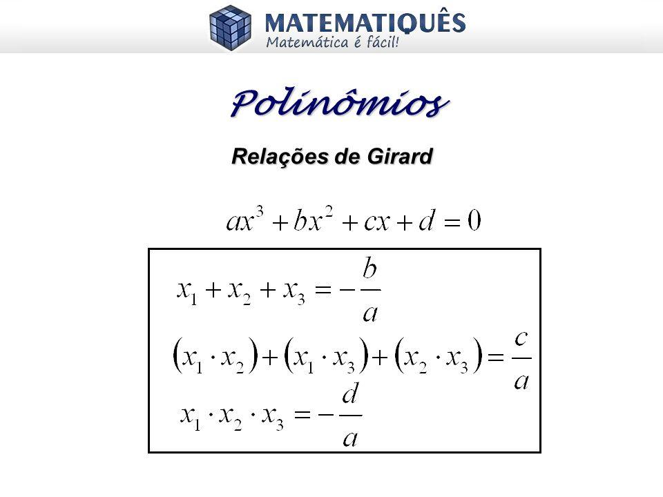 Polinômios Relações de Girard