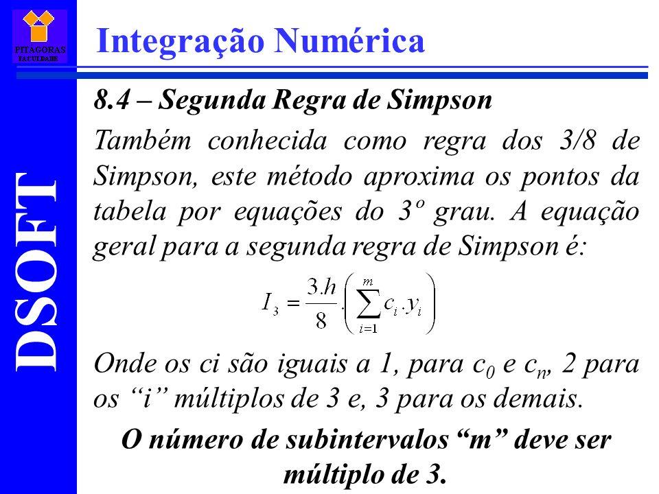 O número de subintervalos m deve ser múltiplo de 3.