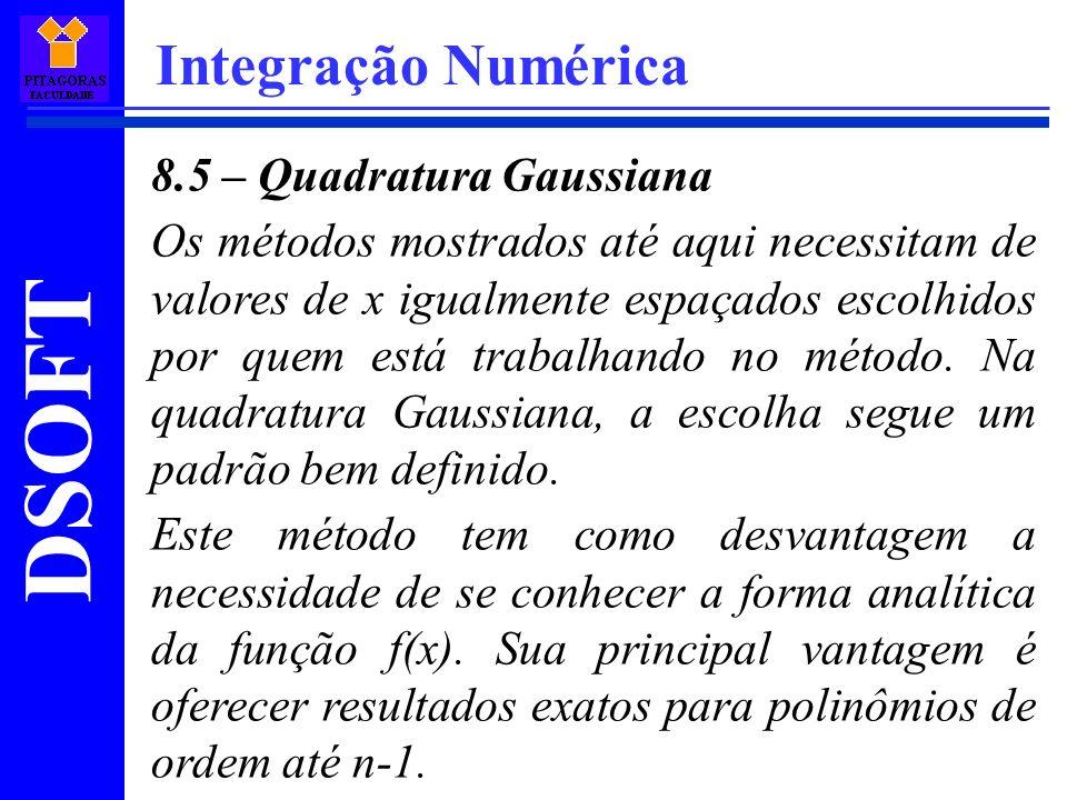 Integração Numérica 8.5 – Quadratura Gaussiana