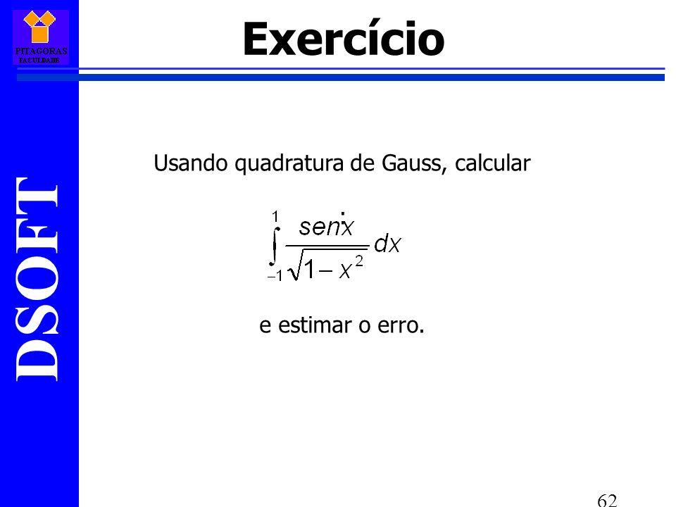 Usando quadratura de Gauss, calcular