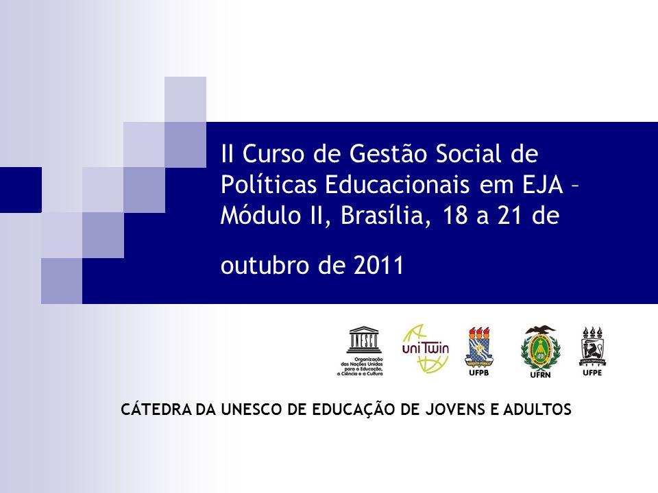 CÁTEDRA DA UNESCO DE EDUCAÇÃO DE JOVENS E ADULTOS