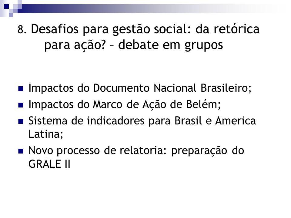 8. Desafios para gestão social: da retórica para ação