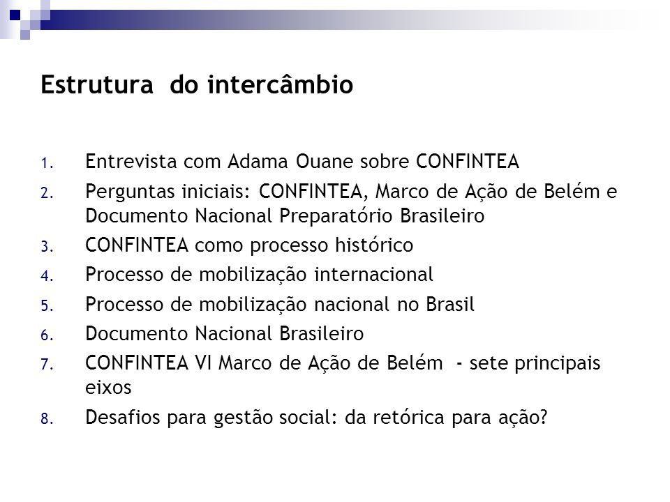 Estrutura do intercâmbio