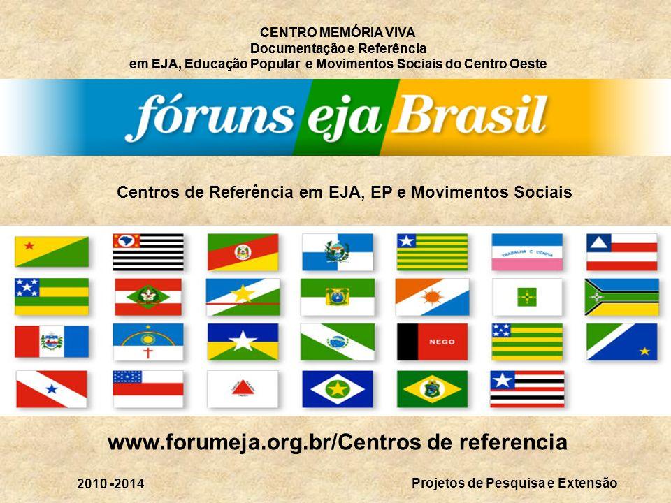 www.forumeja.org.br/Centros de referencia
