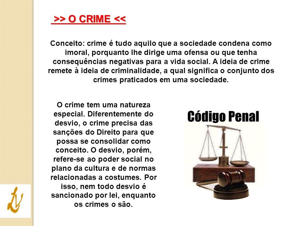 >> O CRIME <<