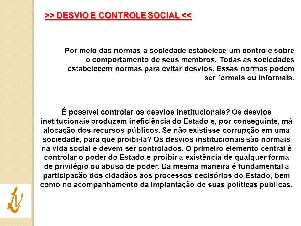>> DESVIO E CONTROLE SOCIAL <<
