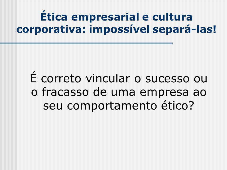 Ética empresarial e cultura corporativa: impossível separá-las!