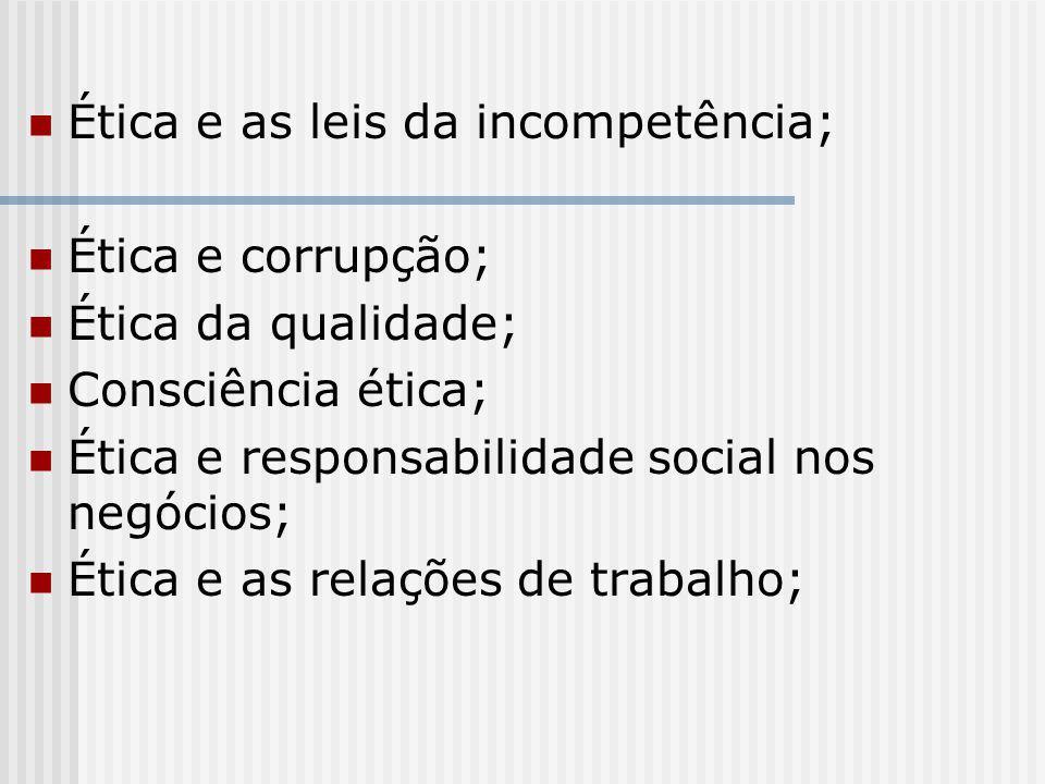 Ética e as leis da incompetência;