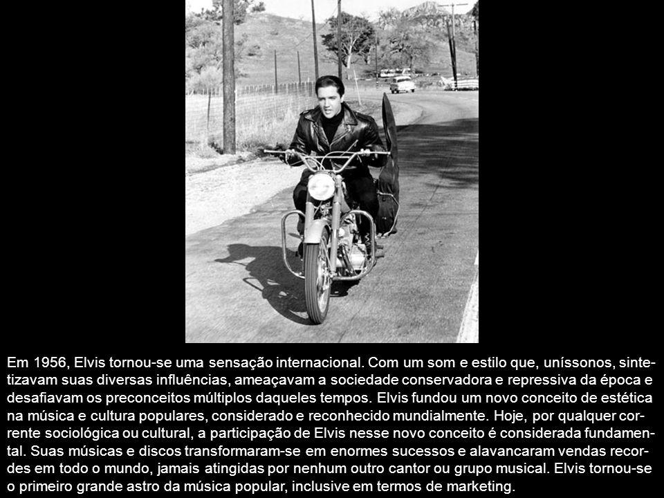 Em 1956, Elvis tornou-se uma sensação internacional