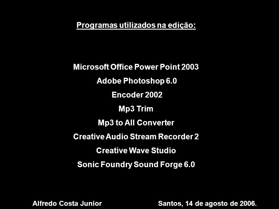 Programas utilizados na edição: