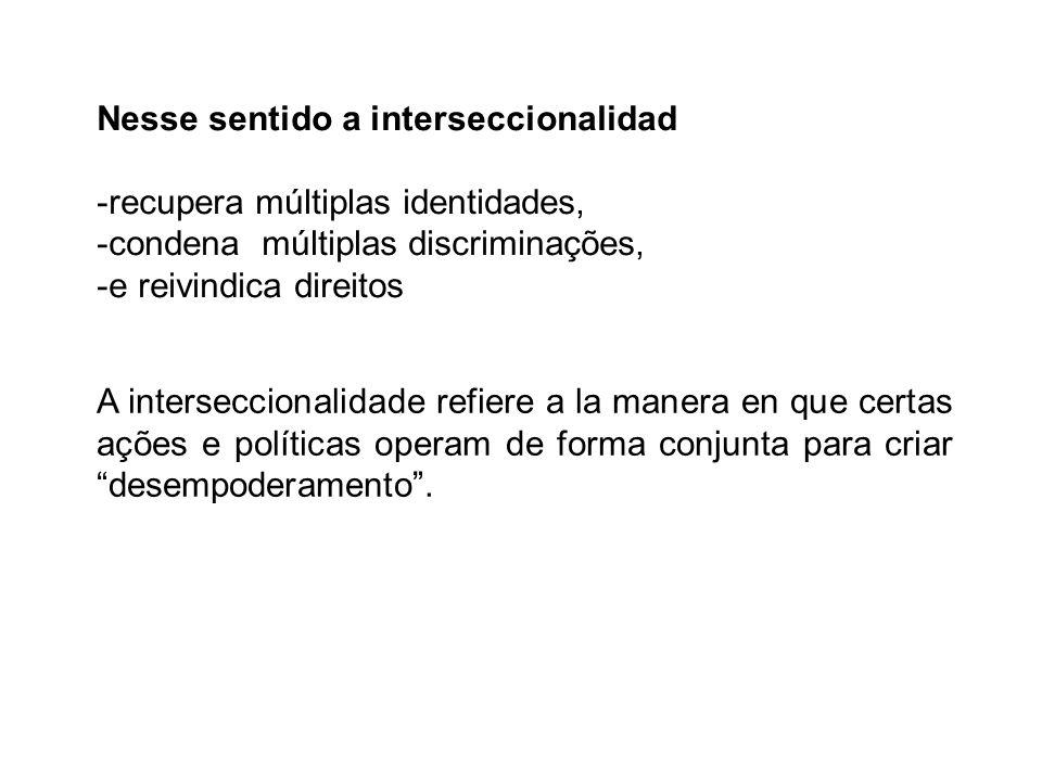 Nesse sentido a interseccionalidad