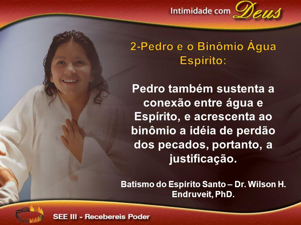 2-Pedro e o Binômio Água Espírito: