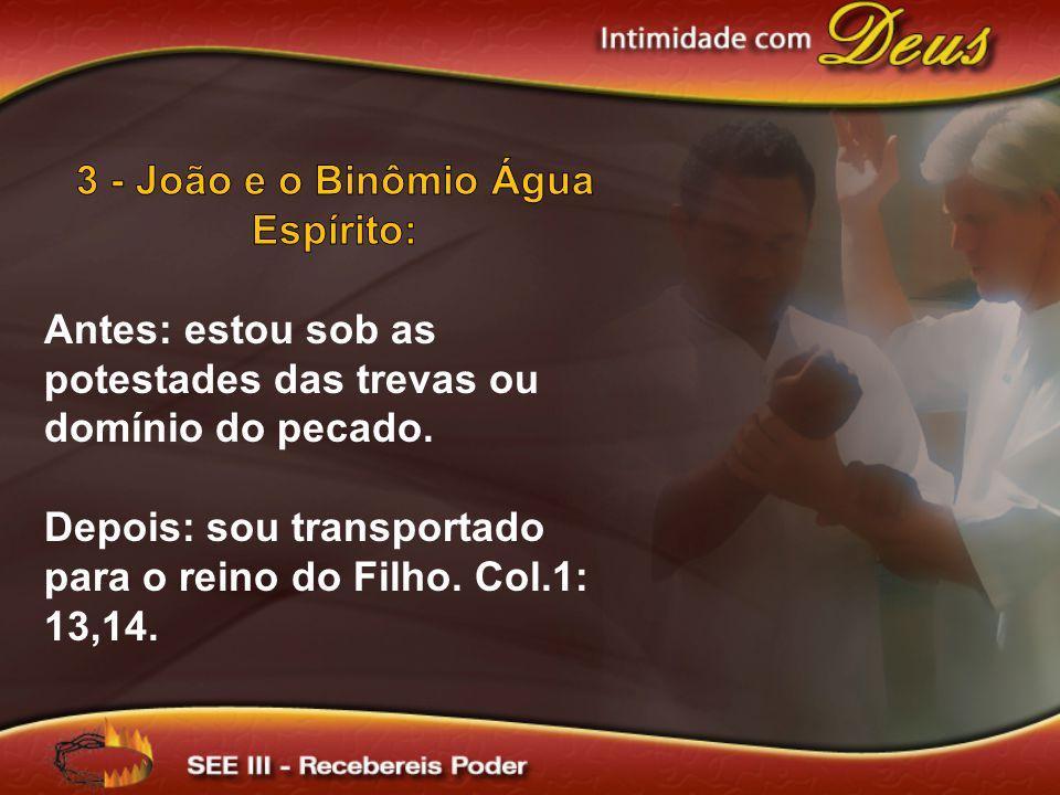 3 - João e o Binômio Água Espírito: