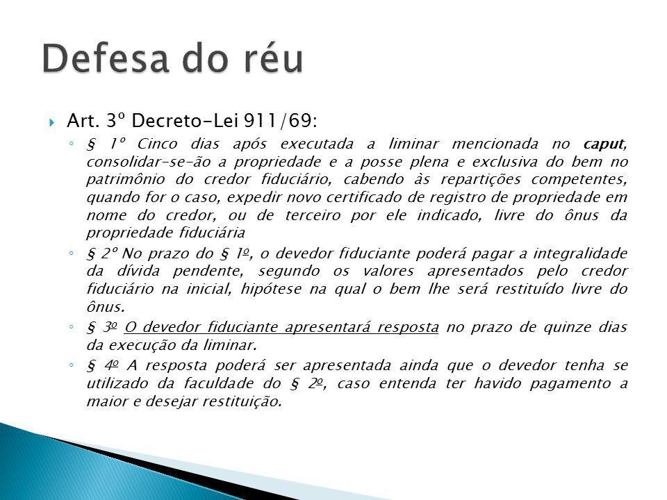 Defesa do réu Art. 3º Decreto-Lei 911/69: