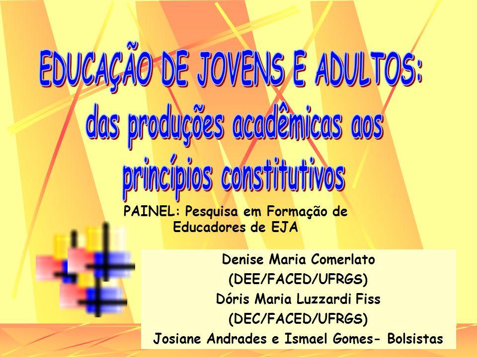 EDUCAÇÃO DE JOVENS E ADULTOS: das produções acadêmicas aos