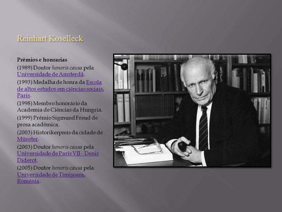 Reinhart Koselleck Prêmios e honrarias
