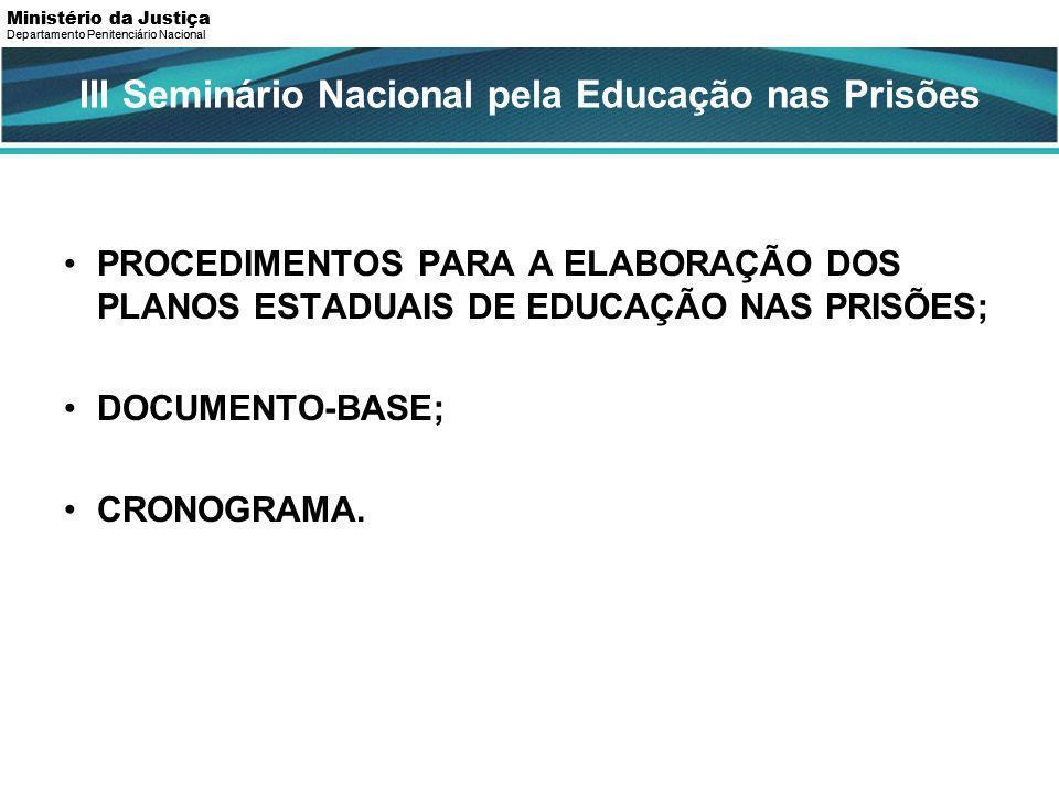 III Seminário Nacional pela Educação nas Prisões