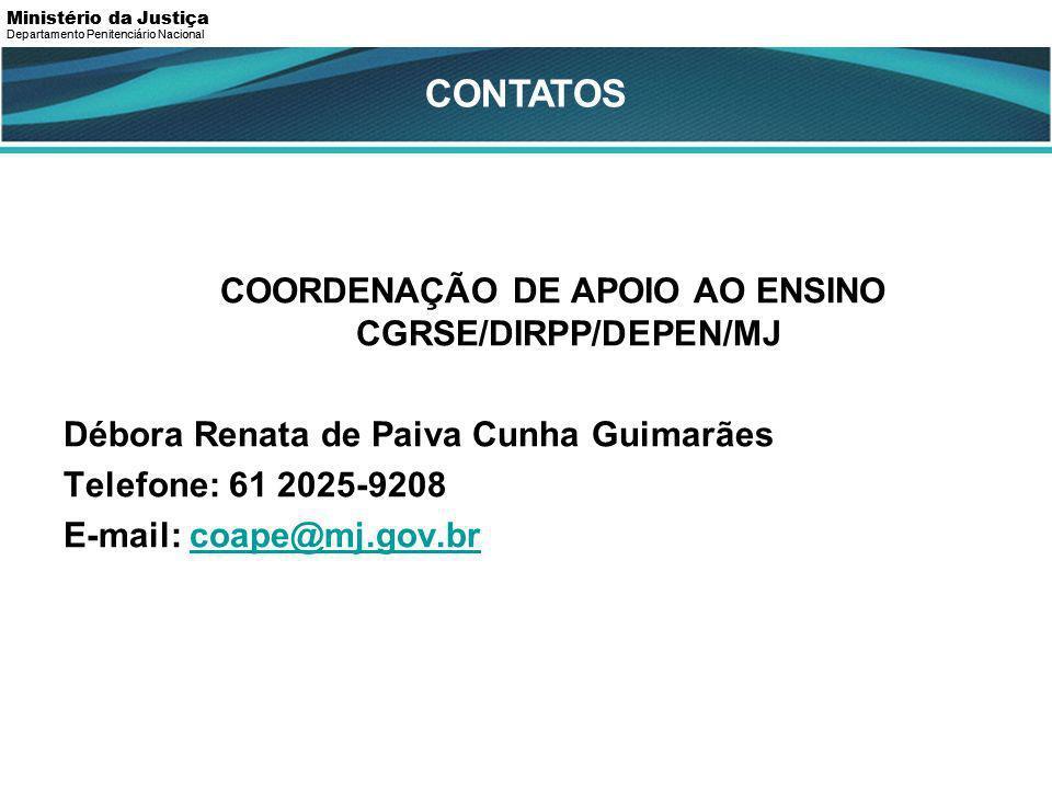 COORDENAÇÃO DE APOIO AO ENSINO CGRSE/DIRPP/DEPEN/MJ