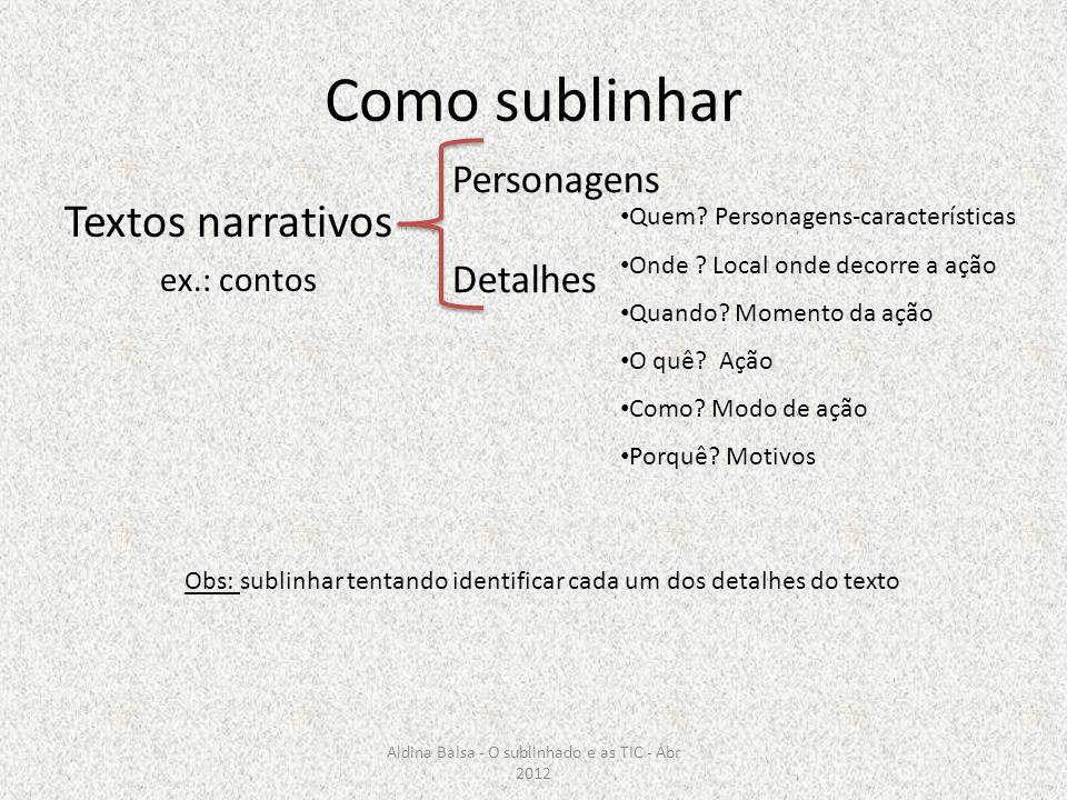 Como sublinhar Textos narrativos Personagens Detalhes ex.: contos