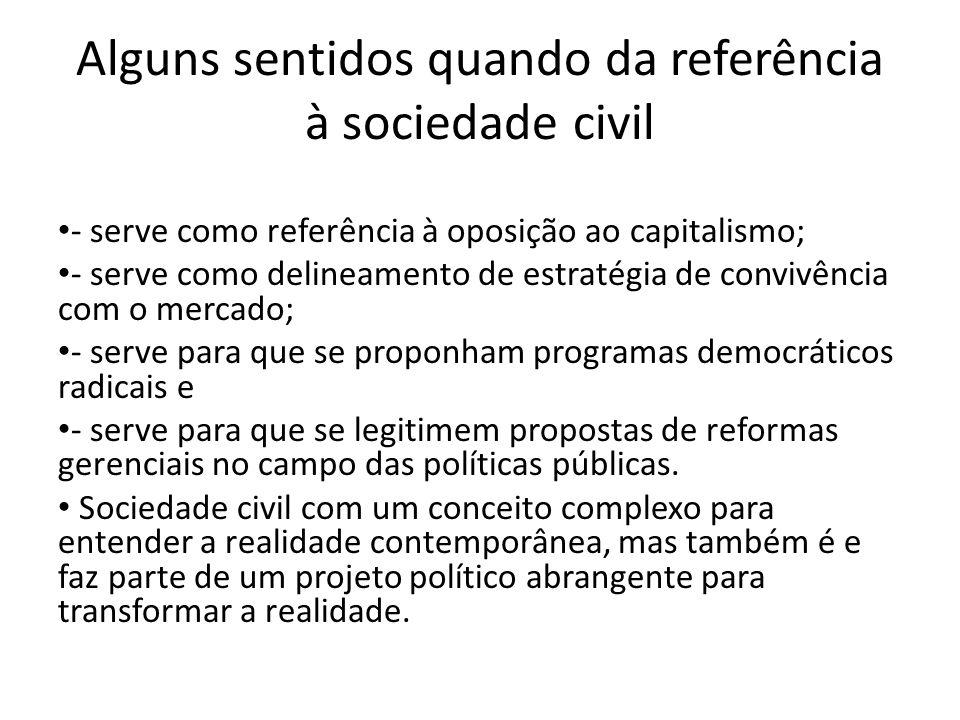 Alguns sentidos quando da referência à sociedade civil
