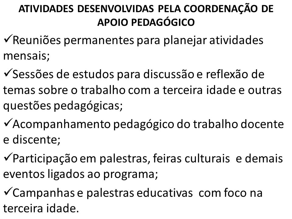 ATIVIDADES DESENVOLVIDAS PELA COORDENAÇÃO DE APOIO PEDAGÓGICO
