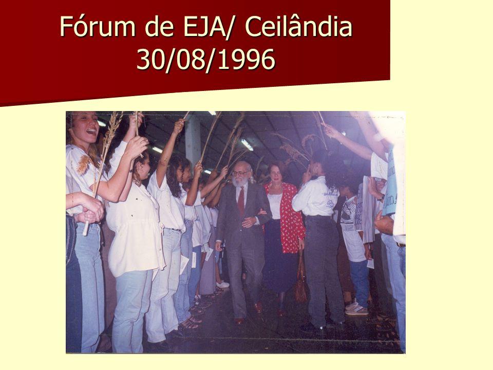 Fórum de EJA/ Ceilândia 30/08/1996