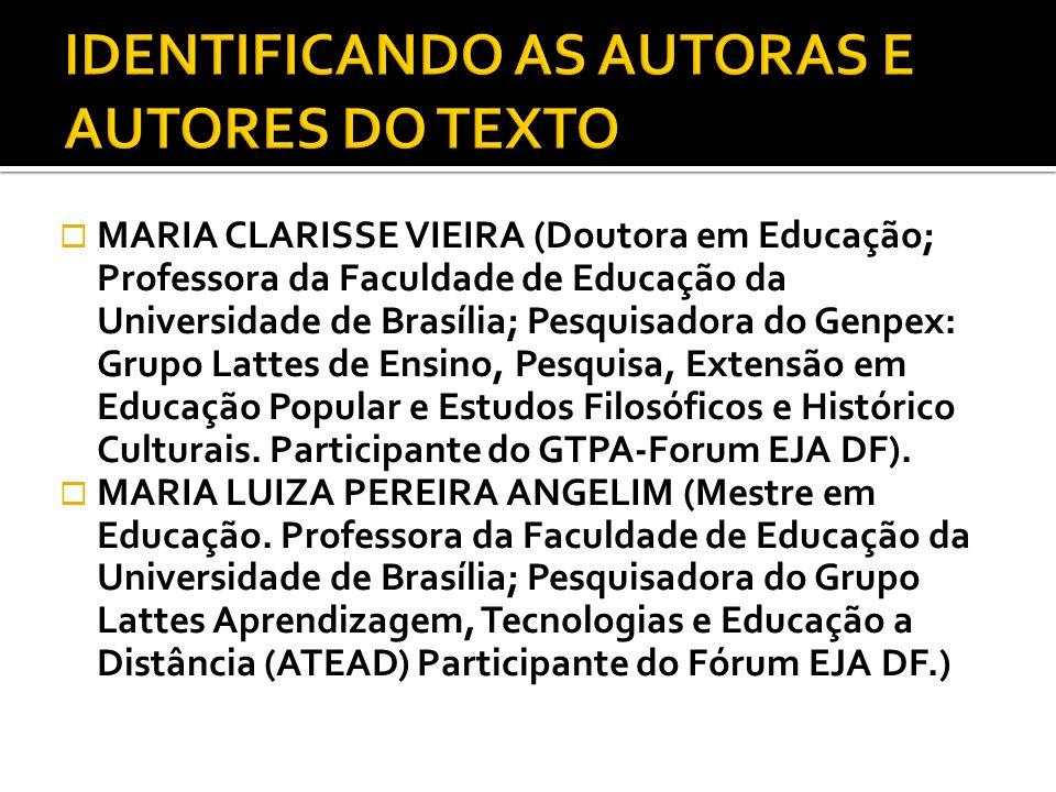 IDENTIFICANDO AS AUTORAS E AUTORES DO TEXTO