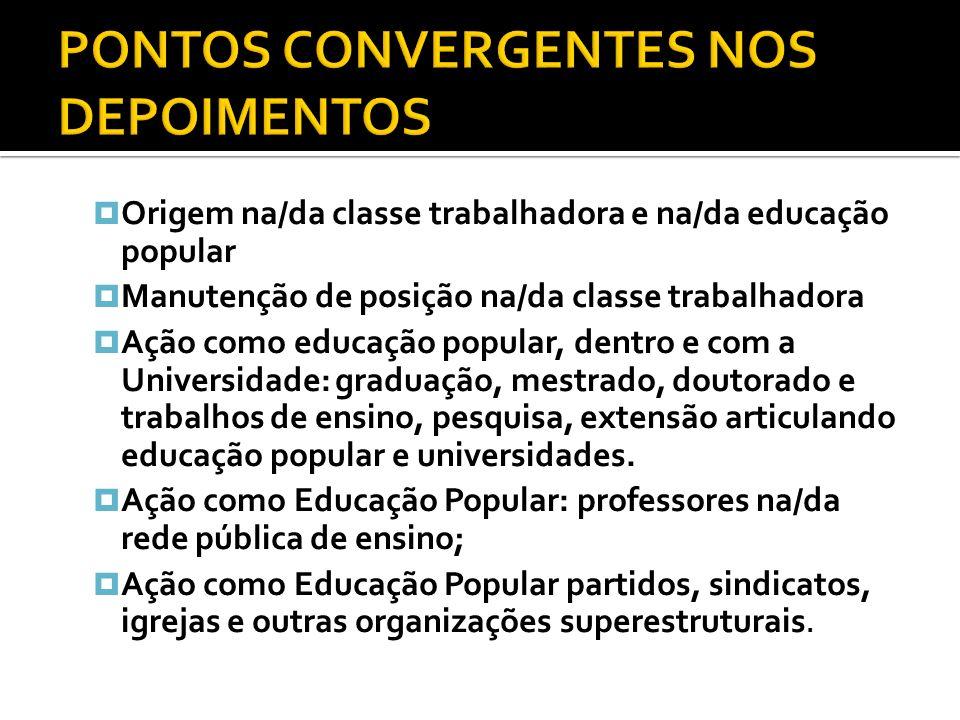 PONTOS CONVERGENTES NOS DEPOIMENTOS