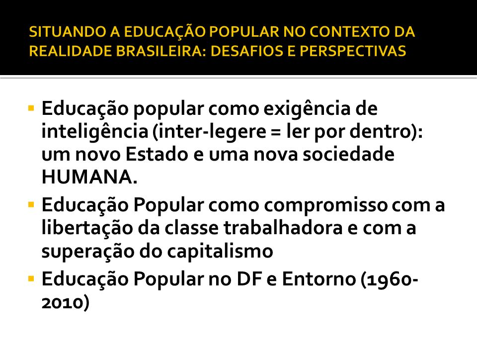 Educação Popular no DF e Entorno (1960-2010)