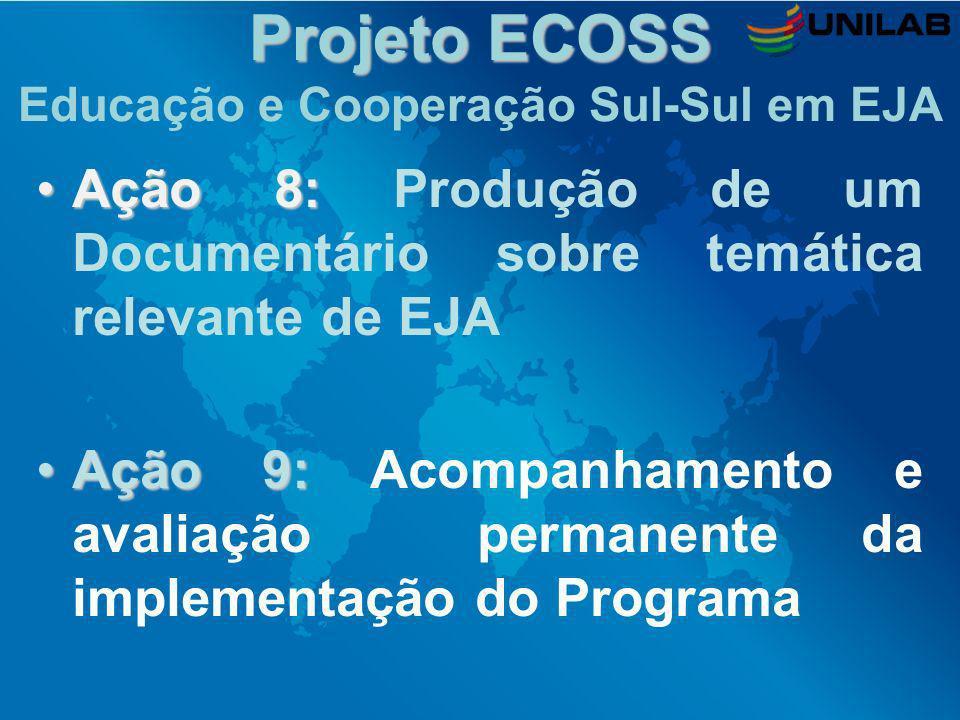 Projeto ECOSS Educação e Cooperação Sul-Sul em EJA