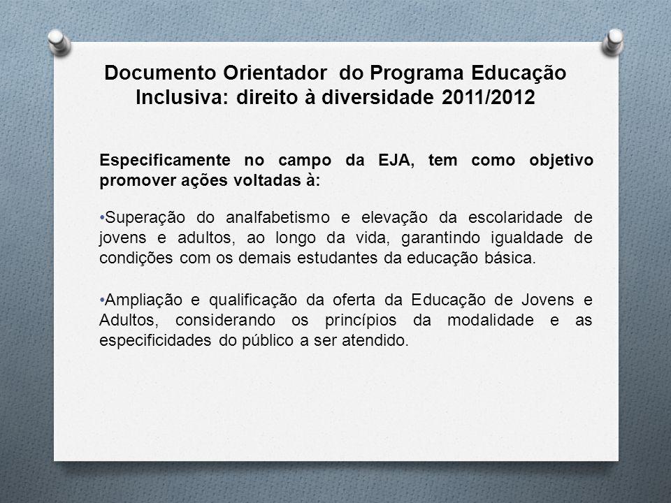 Documento Orientador do Programa Educação Inclusiva: direito à diversidade 2011/2012