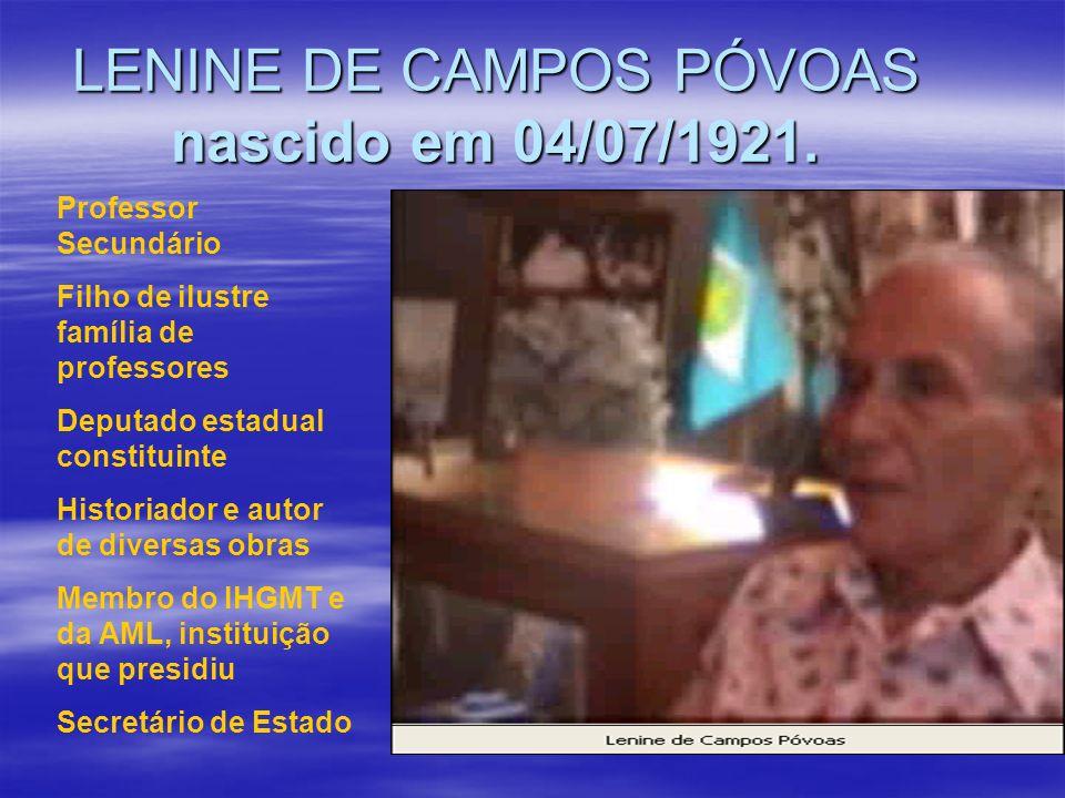 LENINE DE CAMPOS PÓVOAS nascido em 04/07/1921.