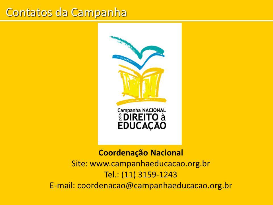 Contatos da Campanha Coordenação Nacional