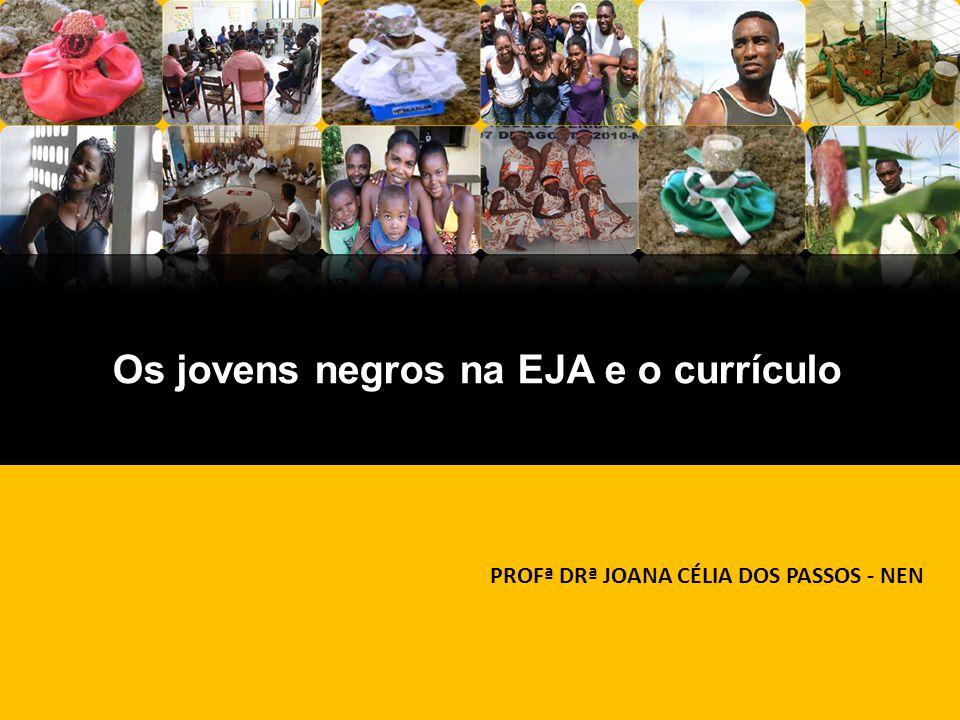 Os jovens negros na EJA e o currículo
