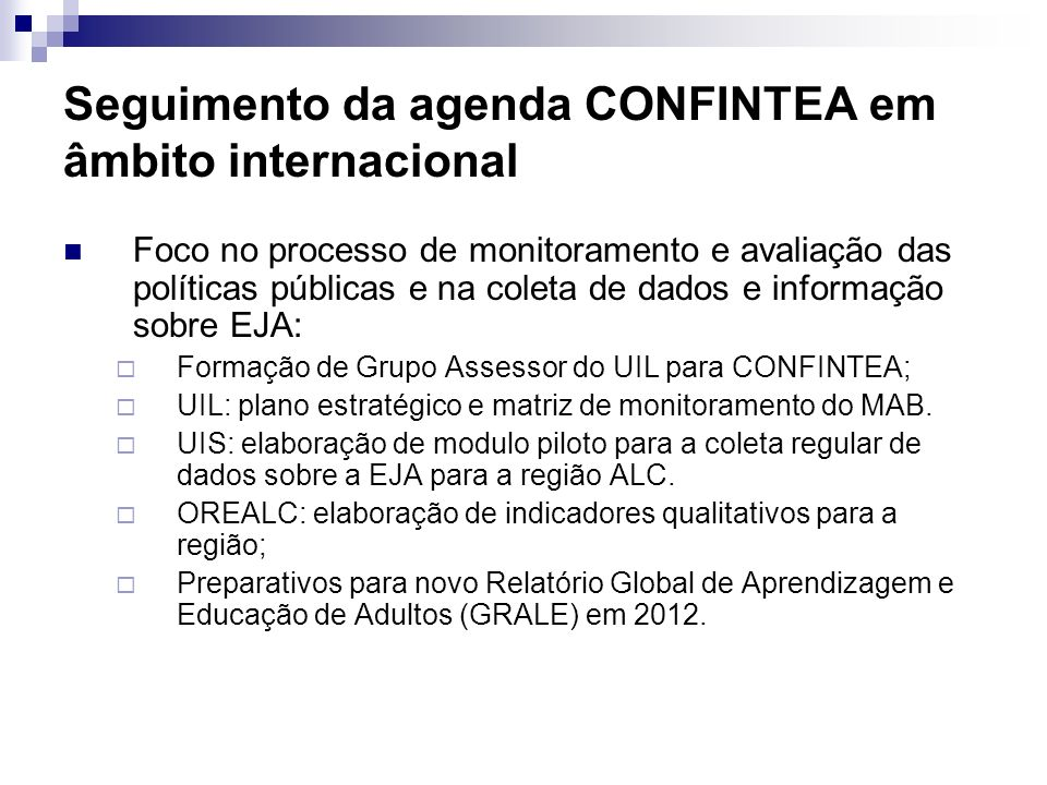 Seguimento da agenda CONFINTEA em âmbito internacional