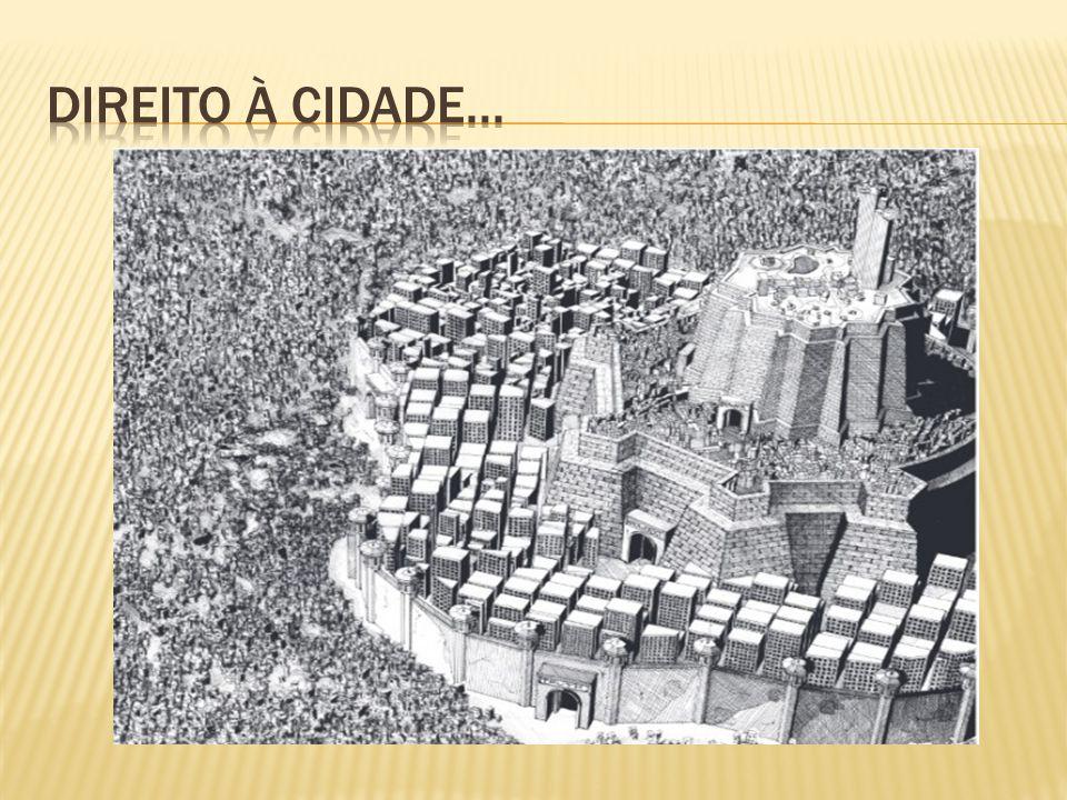 Direito à cidade...