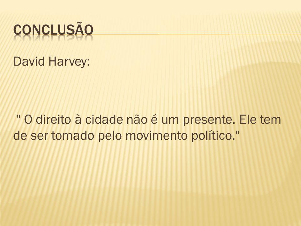 conclusão David Harvey: