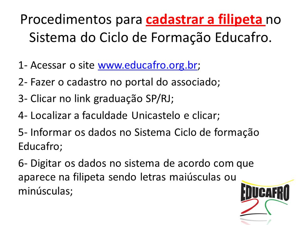 Procedimentos para cadastrar a filipeta no Sistema do Ciclo de Formação Educafro.