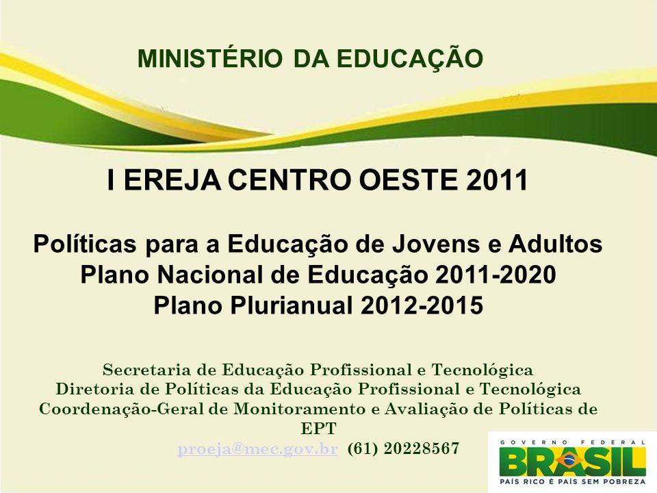 I EREJA CENTRO OESTE 2011 MINISTÉRIO DA EDUCAÇÃO