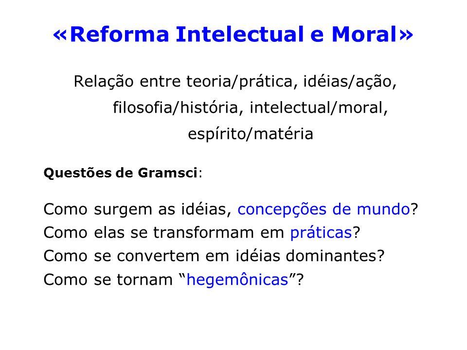 «Reforma Intelectual e Moral»
